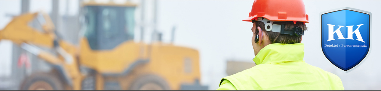KK-Personenschutz-Detektei-Baustellenueberwachung